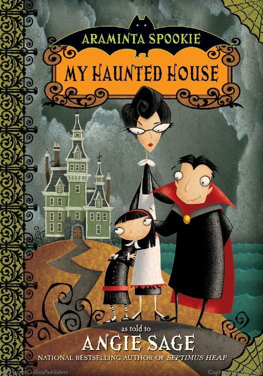 Browse Inside Araminta Spookie 1 My Haunted House By Angie Sage Illustrated By Jimmy Pickering Start The Series Halloween Books Haunted House Kids Book Club