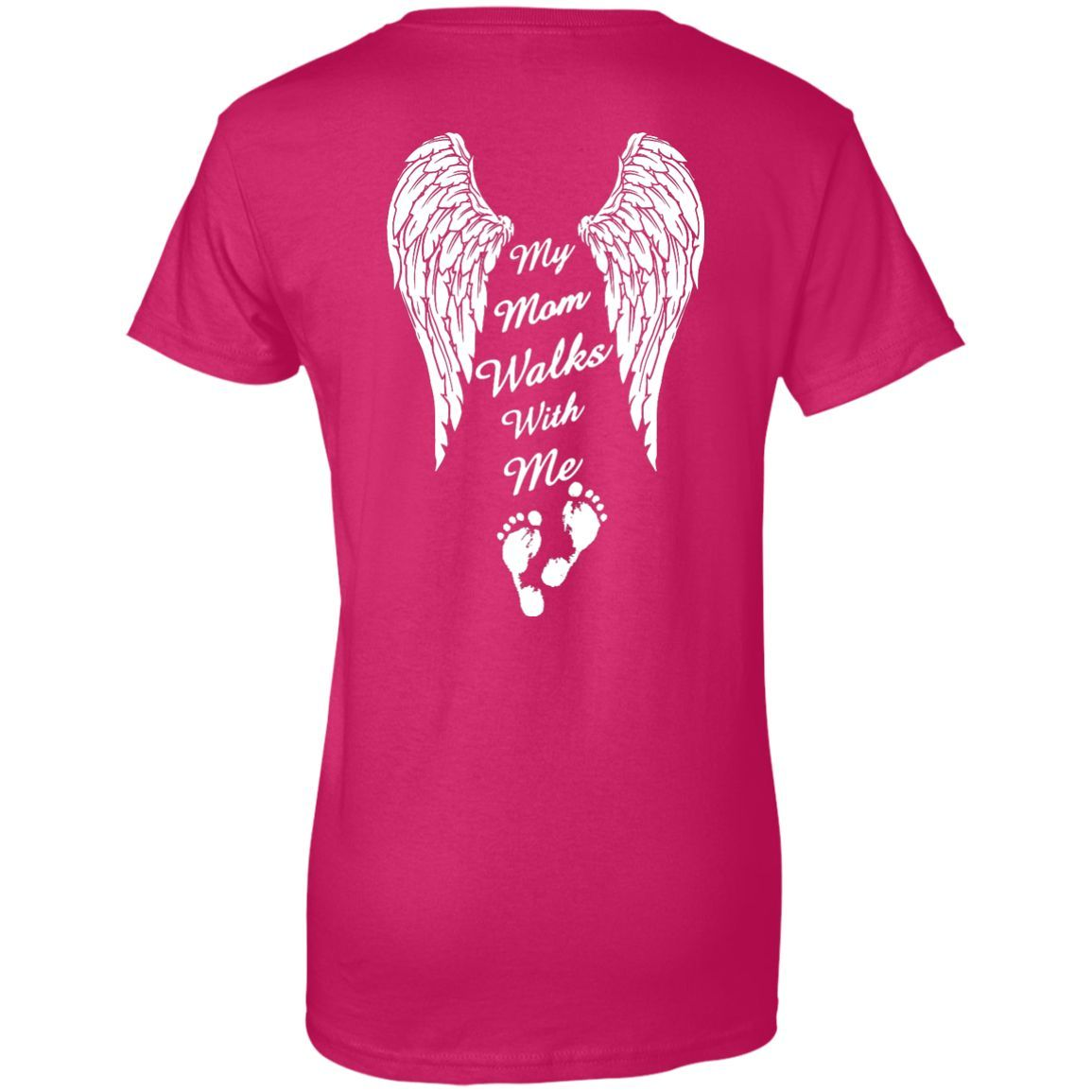 My Mom Walks With Me Ladies' 100% Cotton T-Shirt