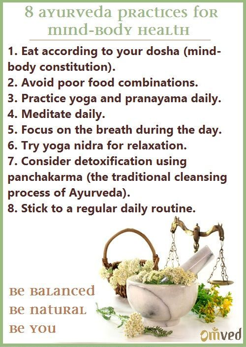 Here Is A Helpful List Of  Ayurvedic Practices For Mind Body Health