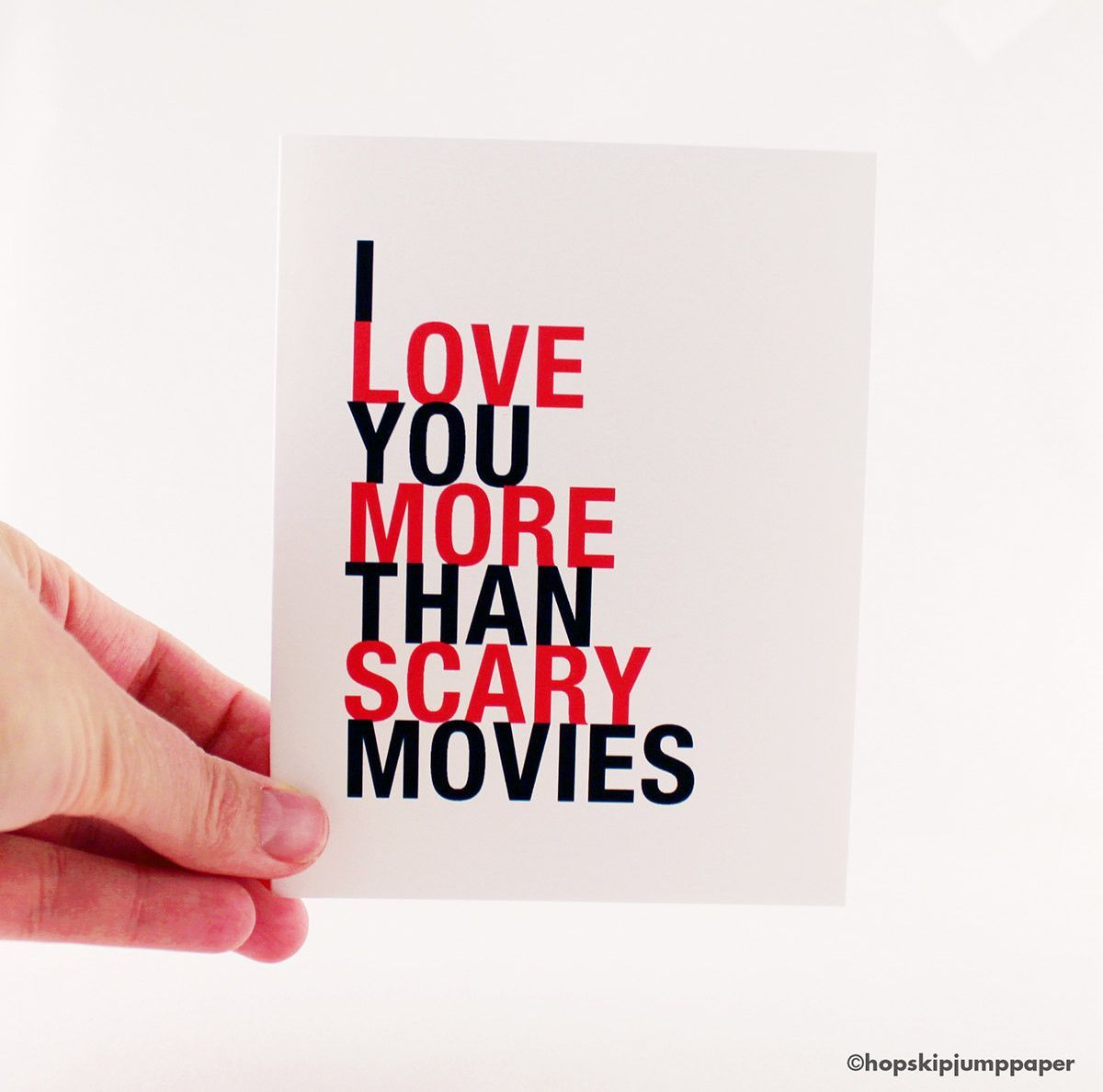 I love you more than scary movies greeting card holidays diy i love you more than scary movies greeting card m4hsunfo