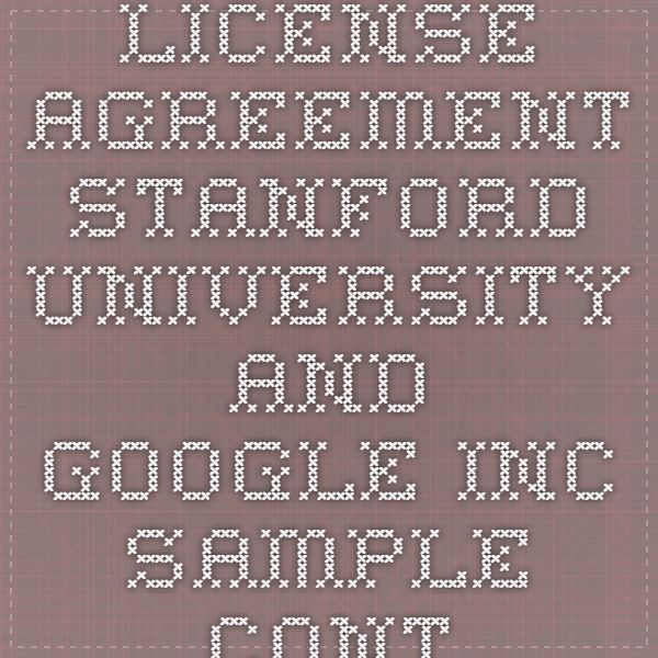 License Agreement  Stanford University And Google Inc  Sample