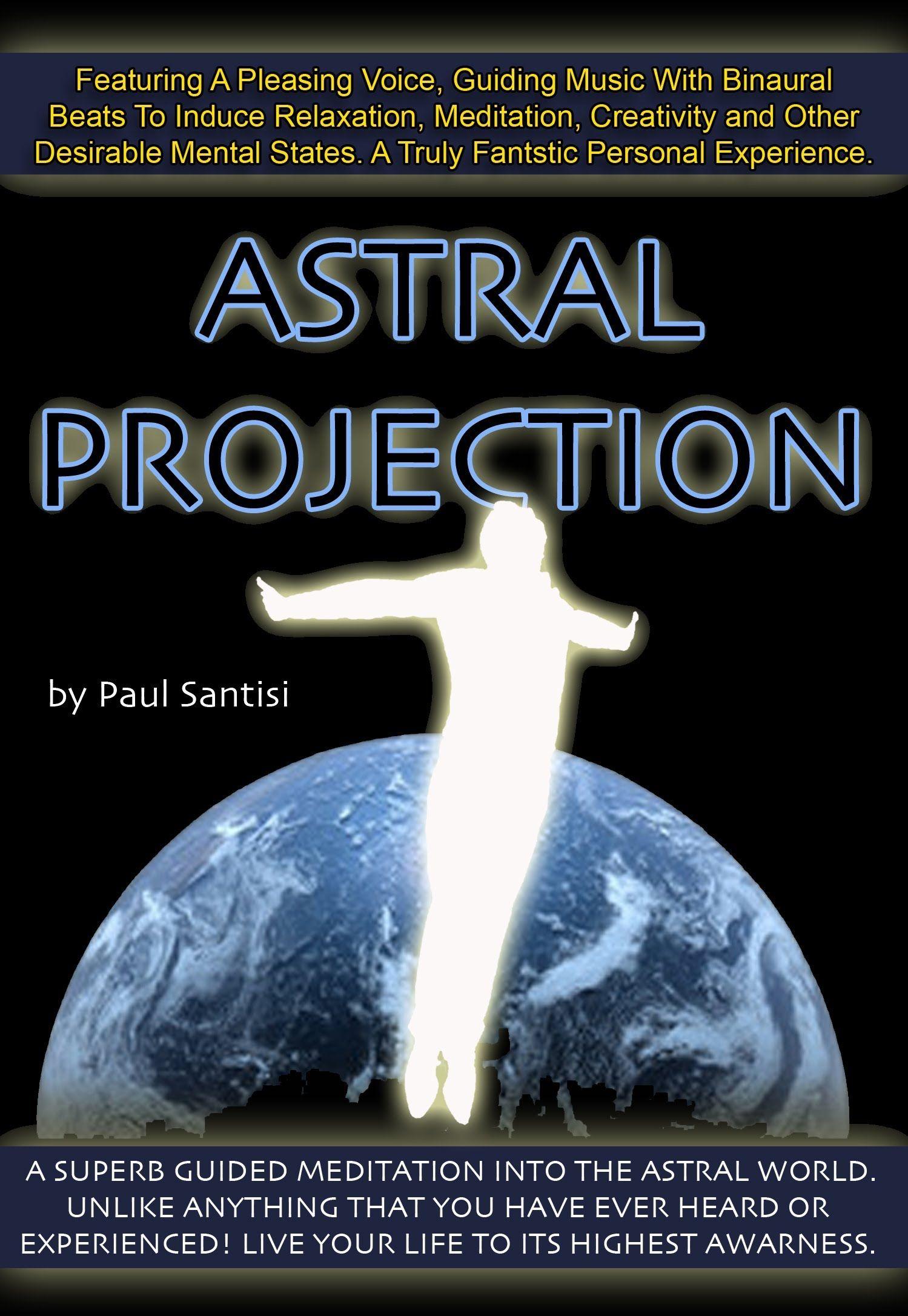 FANTASTIC Astral Projection OOBE Guided Meditation BINAURAL Beats