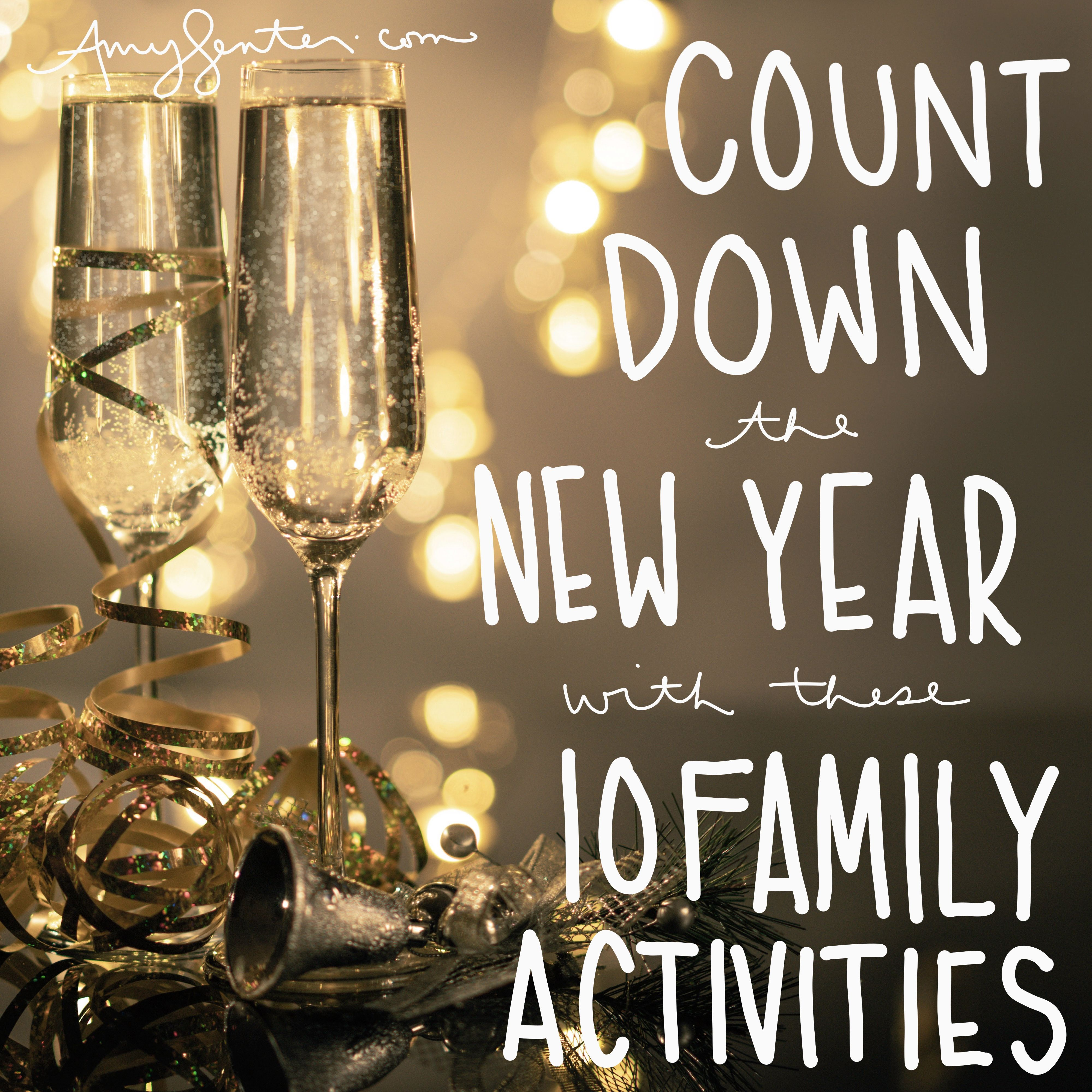Countdown The New Year With These 10 Family Activities