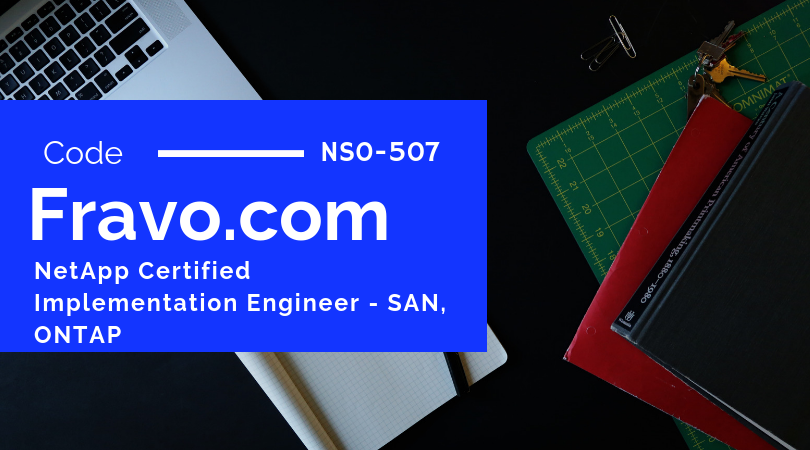 Pass Netapp Certified Implementation Engineer San Ontap Exam On