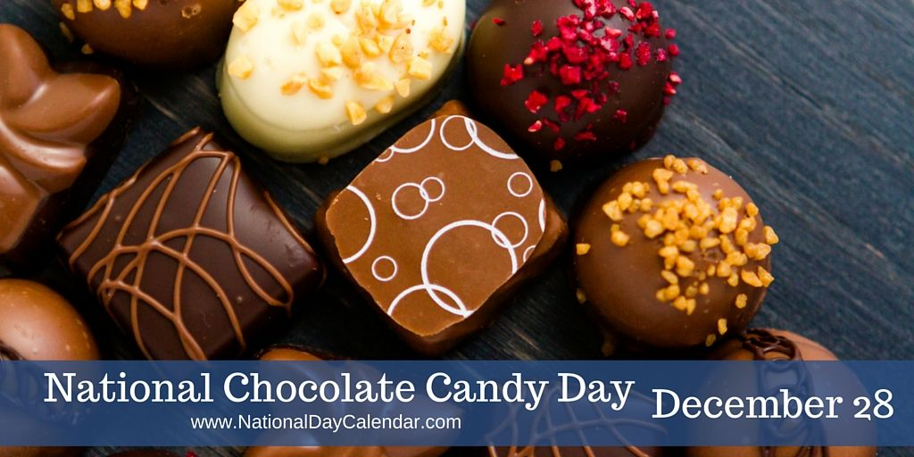December 28 2016 National Chocolate Candy Day National Card Playing Day Holy Innocents Day Pledge Of Alleg Chocolate Recipes Chocolate Chocolate Candy