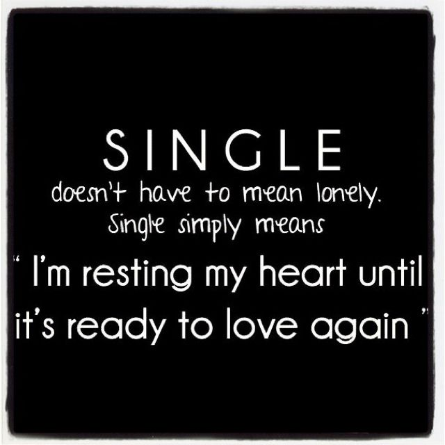 Being single. (With images)   Inspirational quotes, Life