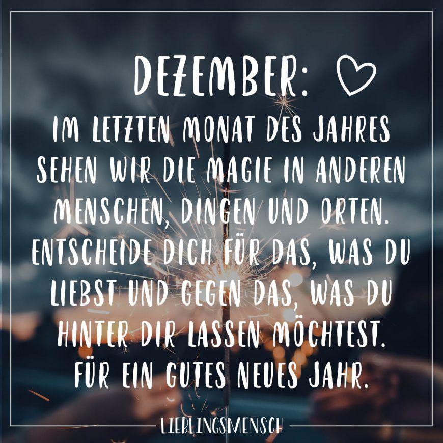 Dezember: Im letzten Monat des Jahres sehen wir die Magie in anderen Menschen, Dingen und Orten. Entscheide dich für das was du hinter dir lassen möchtest. Für ein gutes neues Jahr. - VISUAL STATEMENTS®