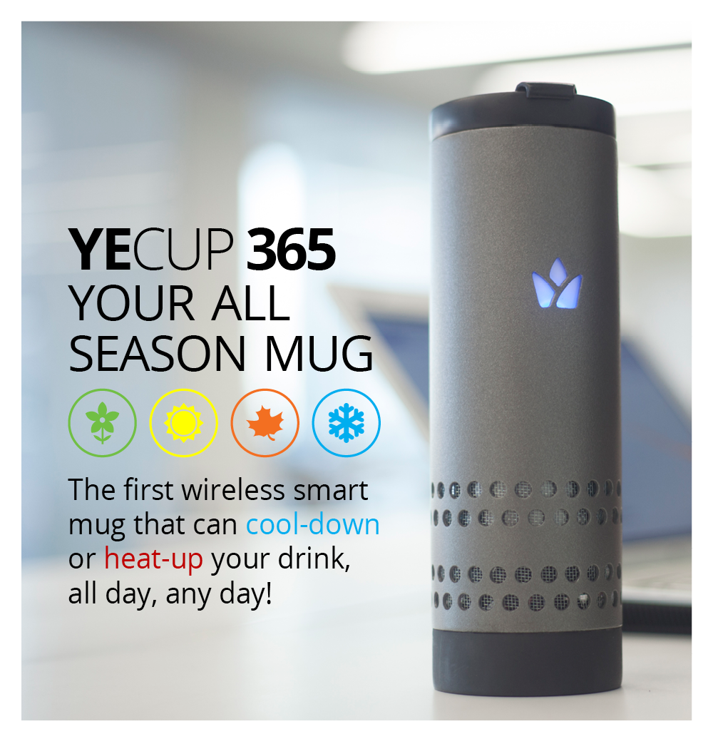 Crowdfunding Project Of The Week Yecup 365 Mug Can Heat Or Cool