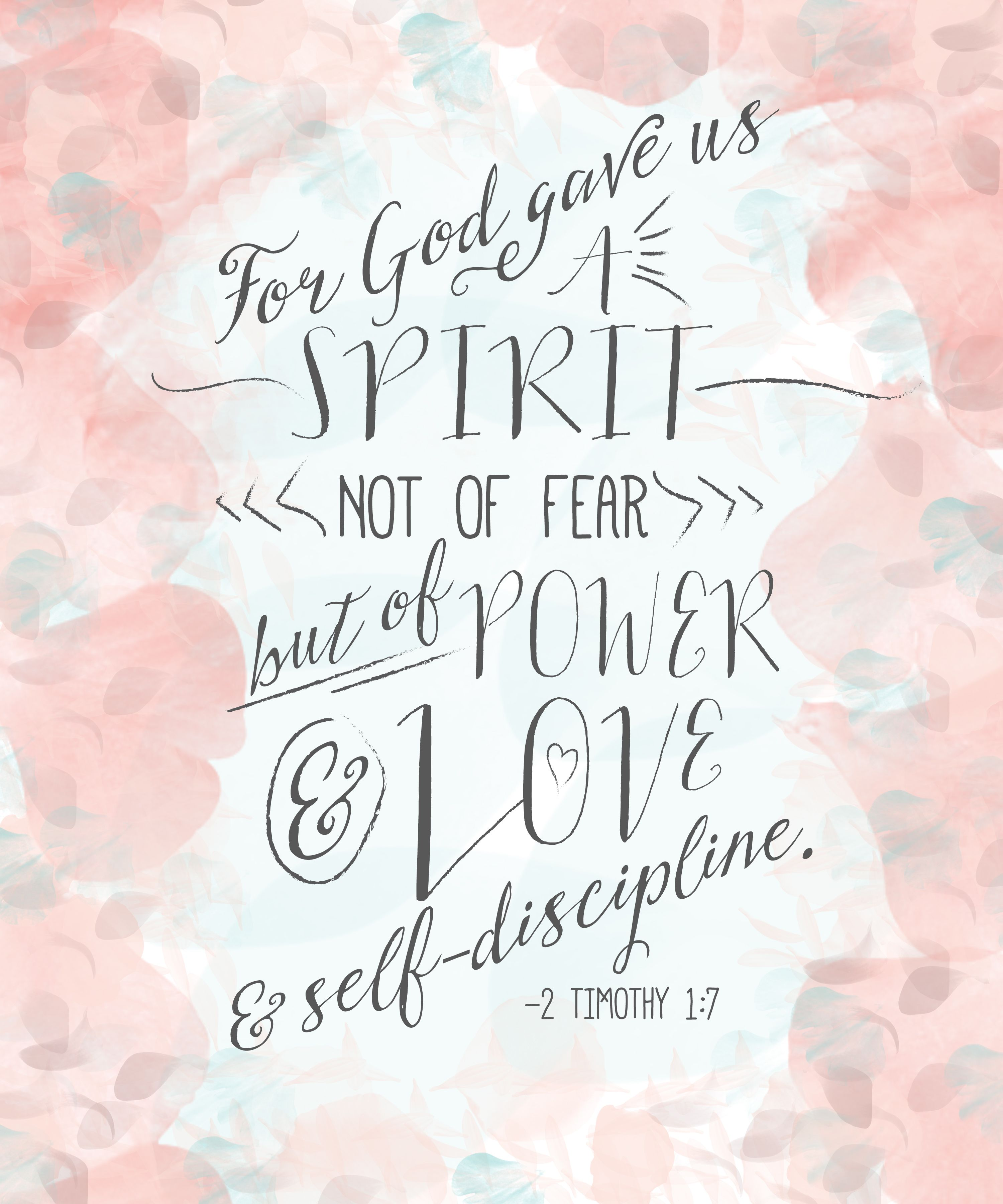 "Quote Scripture Bible Verses: ""For God Hath Not Given Us The Spirit Of Fear; But Of"