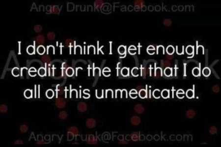 Unmedicated.
