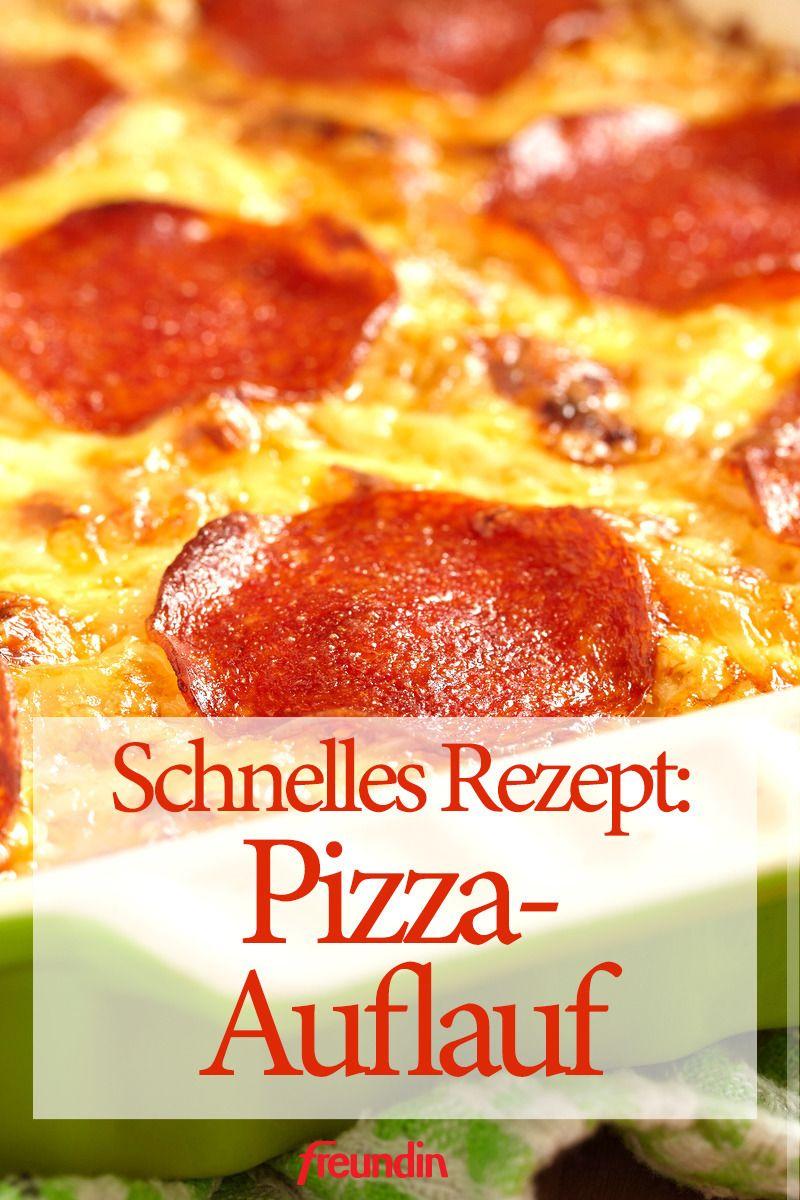 Schnelles Rezept: Pizza-Auflauf   freundin.de