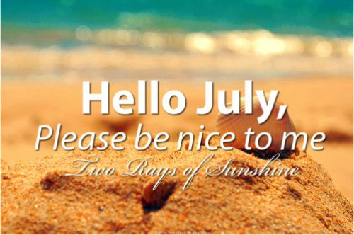 Hello July | Months: July | Hello july, July quotes, Welcome