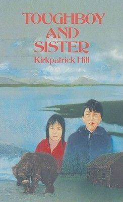 Toughboy and Sister by Kirkpatrick Hill (1990) reviewed by Katie Fitzgerald @storytimesecrets.blogspot.com