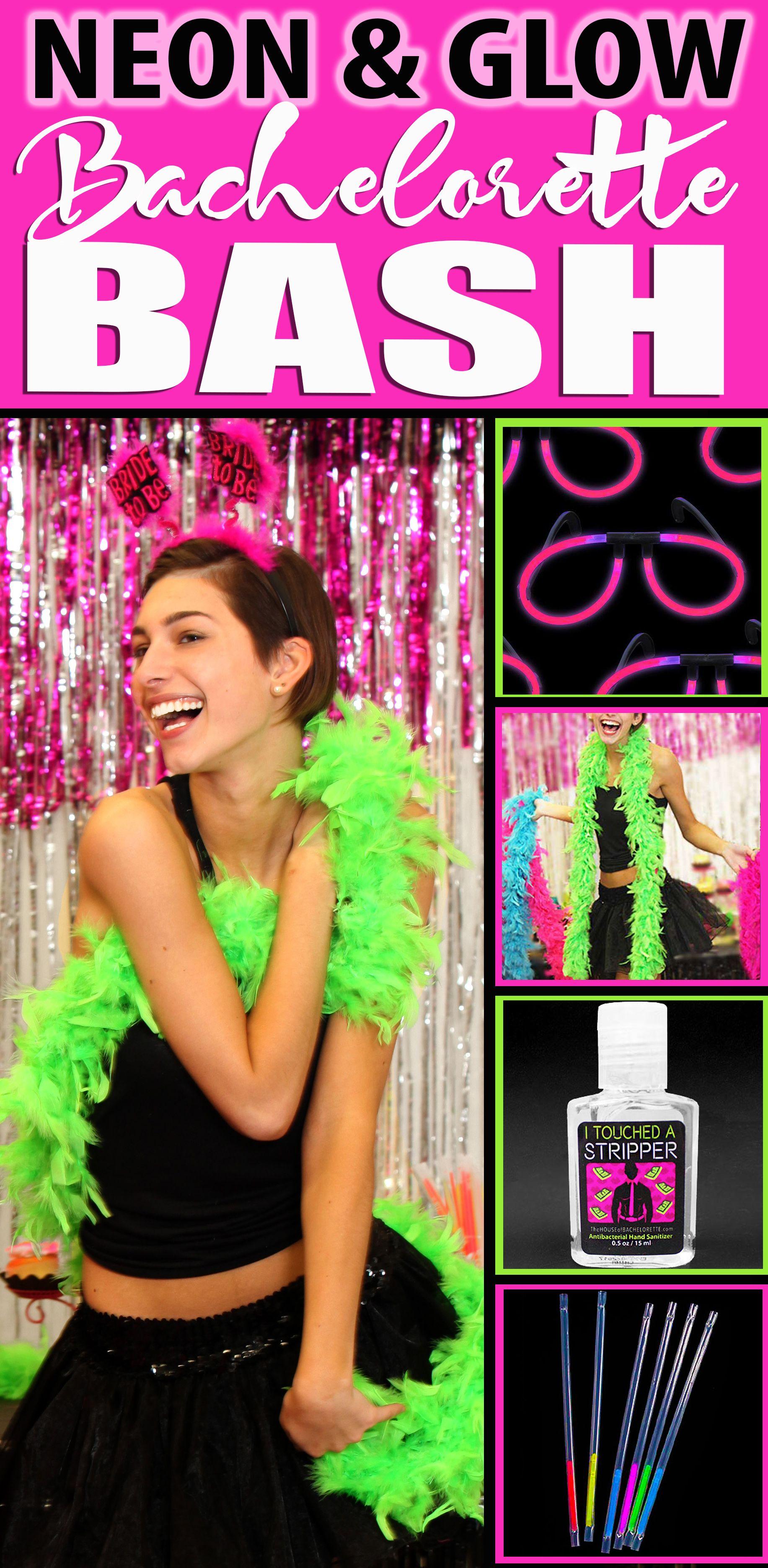 Bachelorette 2019 Stick Ideas Get Neon & Glow Bachelorette Party Ideas, Party Favor Ideas and