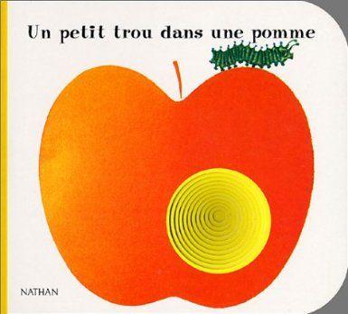 Un petit trou dans une pomme giorgio vanetti livres papillon pinterest pommes - Pomme papillon ...