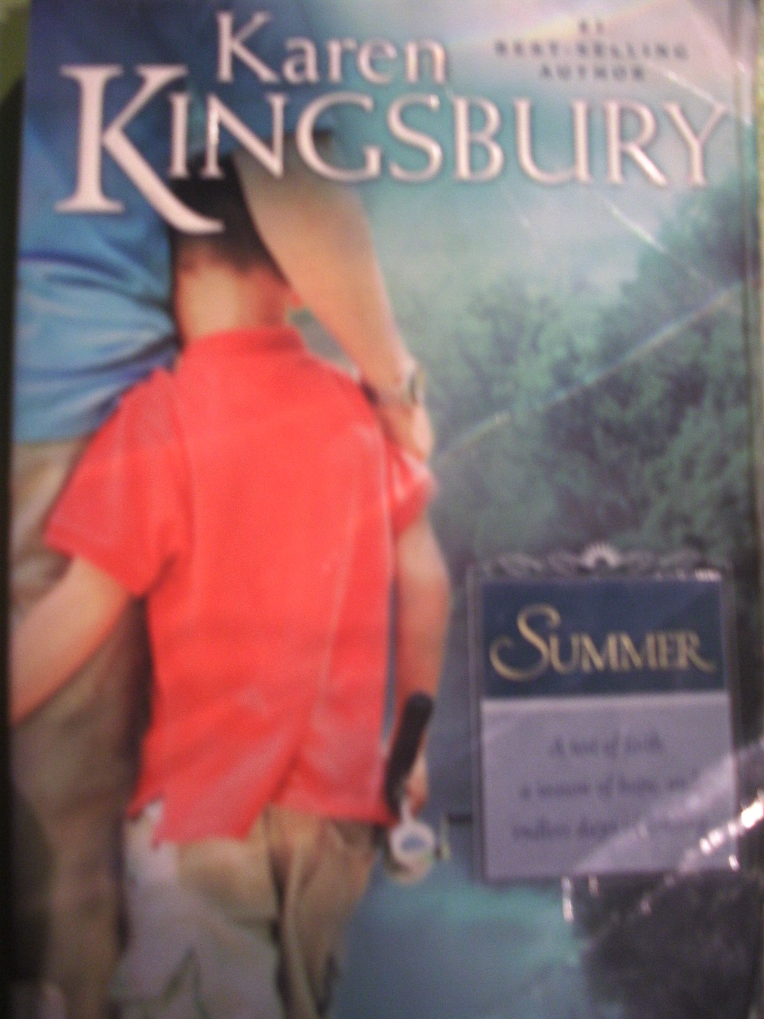 Book #2 in the Sunrise series, Summer by Karen Kingsbury