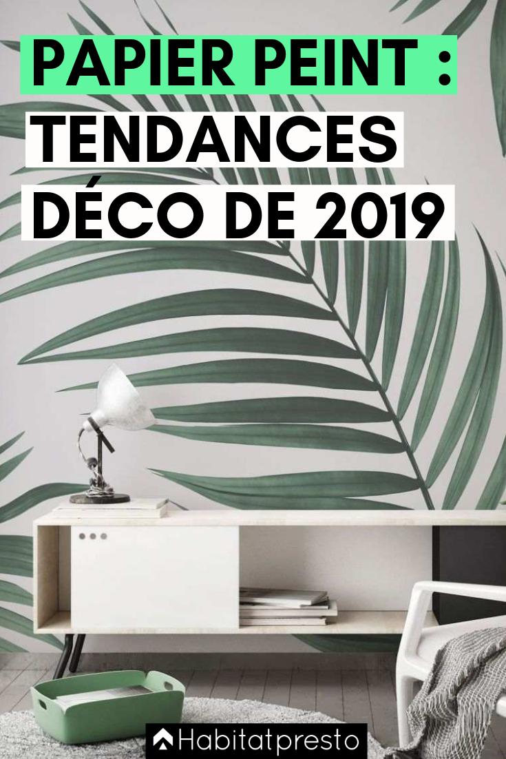 Papier peint : les dernières tendances déco de 2019 !