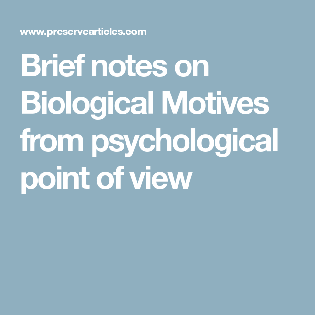 biological motives psychology