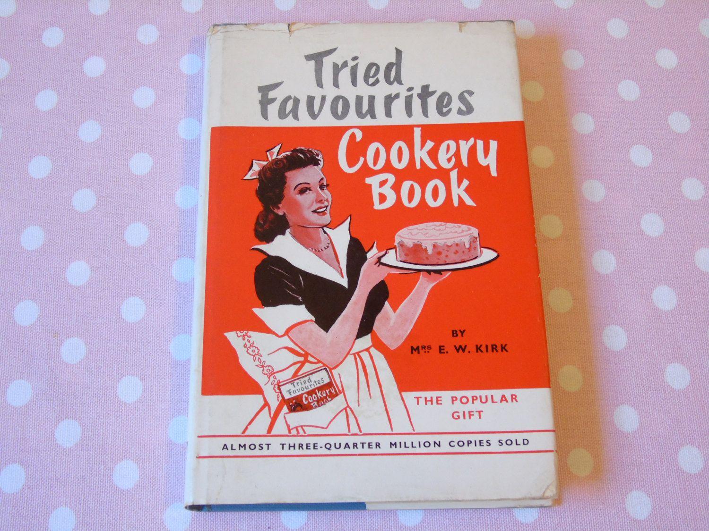 1948 Tried Favourites Cookery Book Mrs E W Kirk - Original DJ - Household Hints - A D Johnston Edinburgh - Scottish Antique Cookery Book #cookingandhouseholdhints