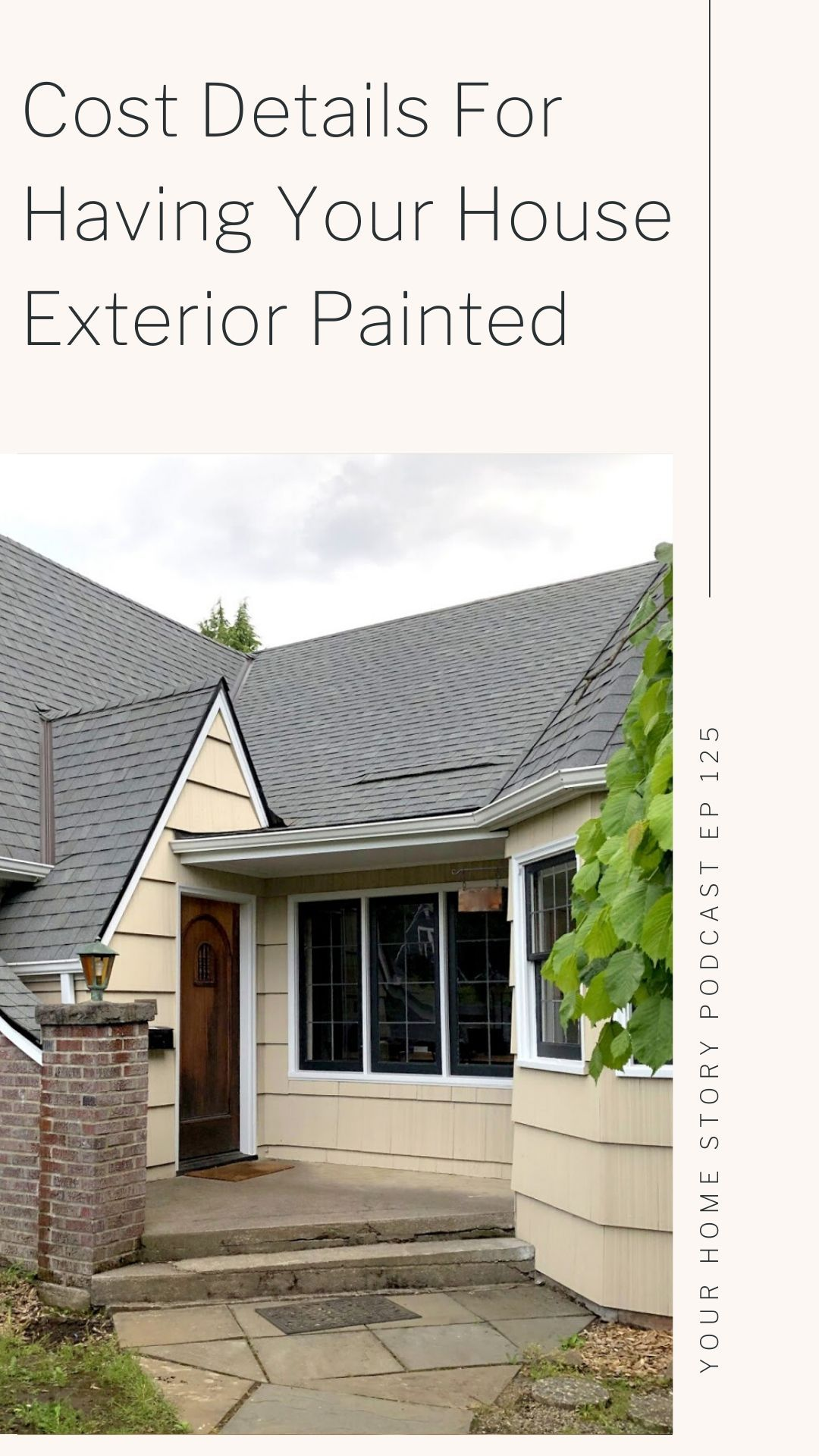 Exterior Painting Including Time And Cost Investment Bigger Than The Three Of Us In 2020 Exterior Paint House Exterior Exterior