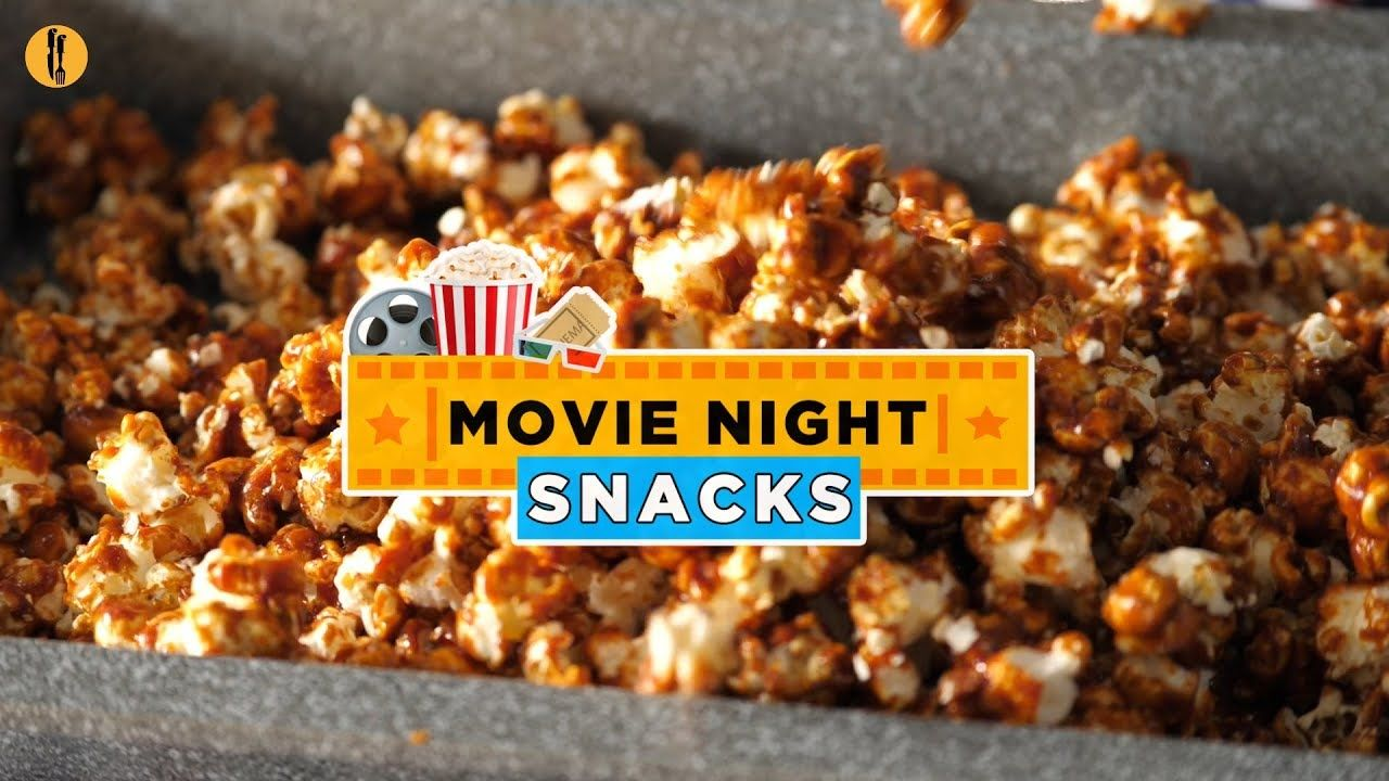Movie night snack recipes for your weekend by food fusion