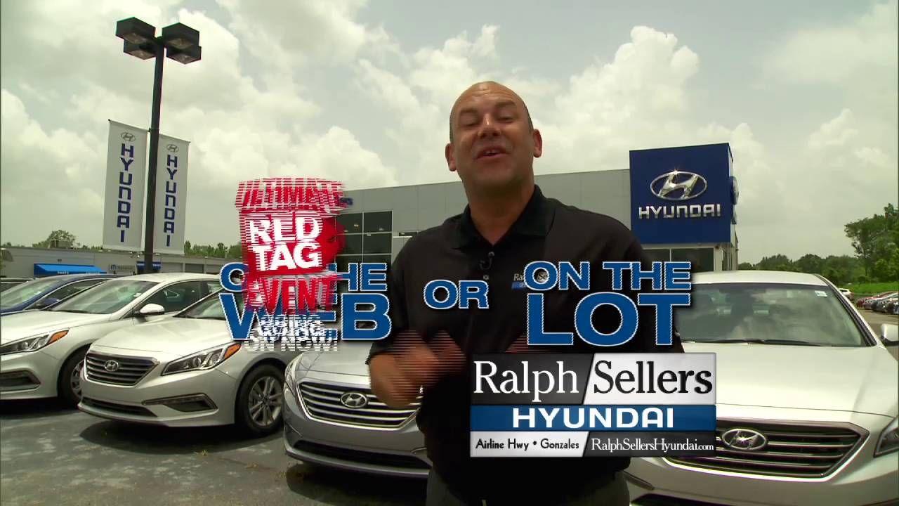 See A Tag Save A Ton Ralph Sellers Hyundai Red Tag Sale Extended Through July Tag Sale Hyundai Hyundai Dealership