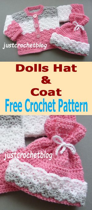 Free Crochet Pattern For Dolls Coat Hat From Justcrochetblog