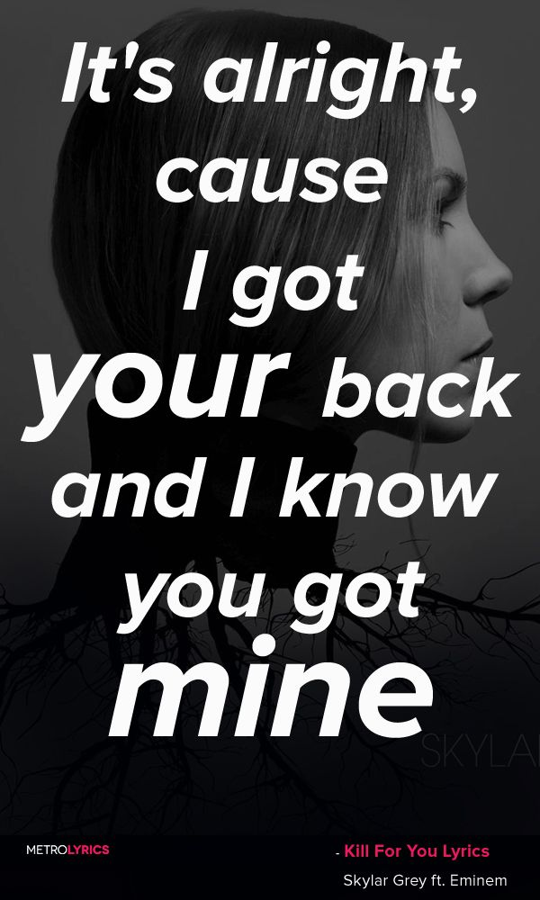 Skylar Grey Ft. Eminem - Kill For You Lyrics and Quotes You gon ...