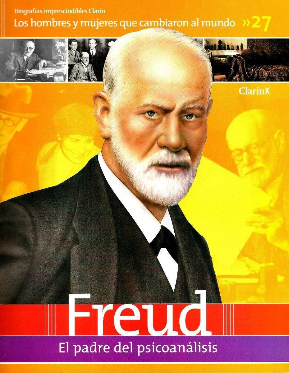 Sigmund Freud Padre Del Psicoanalisis Revista Clarin Psychoanalysis Sigmund Freud Psychology