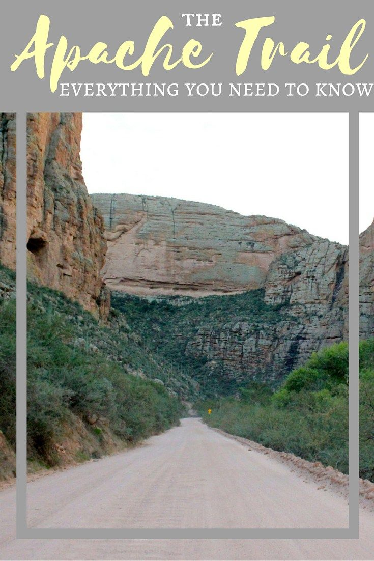 Arizonas Apache Trail Is One Of The Best Scenic Drives In The