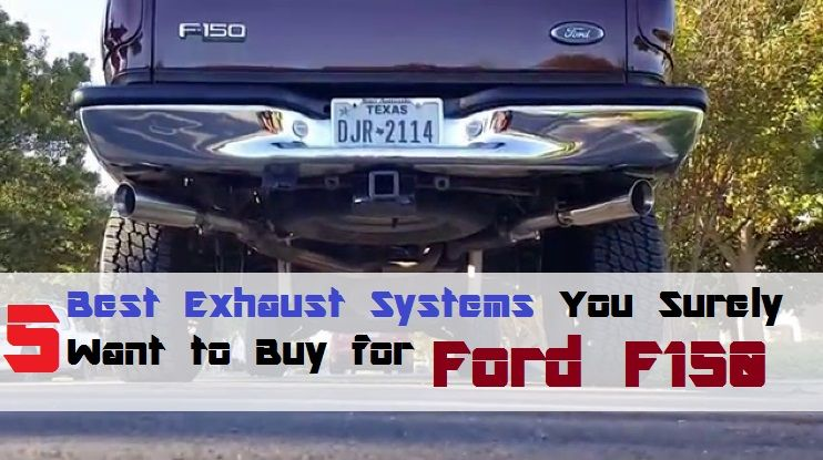 2015-2016 Ford F150 Exhaust Systems:5 Best Exhaust Systems