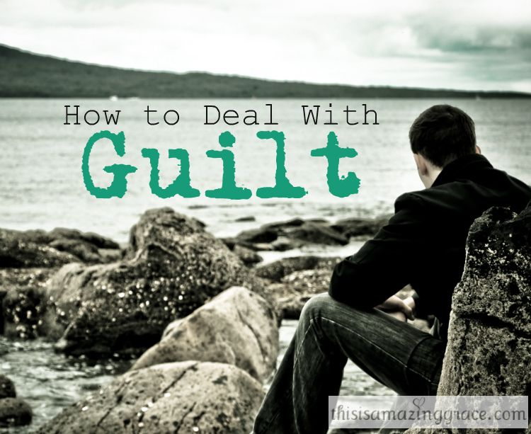 How to Deal With Guilt - Learning to Accept Freedom