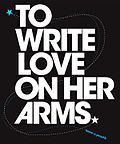 To Write Love on Her Arms (TWLOHA) is an interfaith,[1] American non-profit organization[2] which aims to present hope for people struggling with addiction, depression, self injury, and thoughts of suicide while also investing directly into treatment and recovery.
