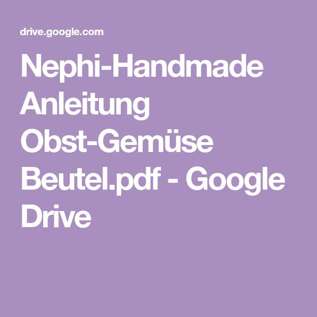 Photo of Nephi-Handmade Anweisungen Obst-Gemüse-Beutel.pdf – Google Drive
