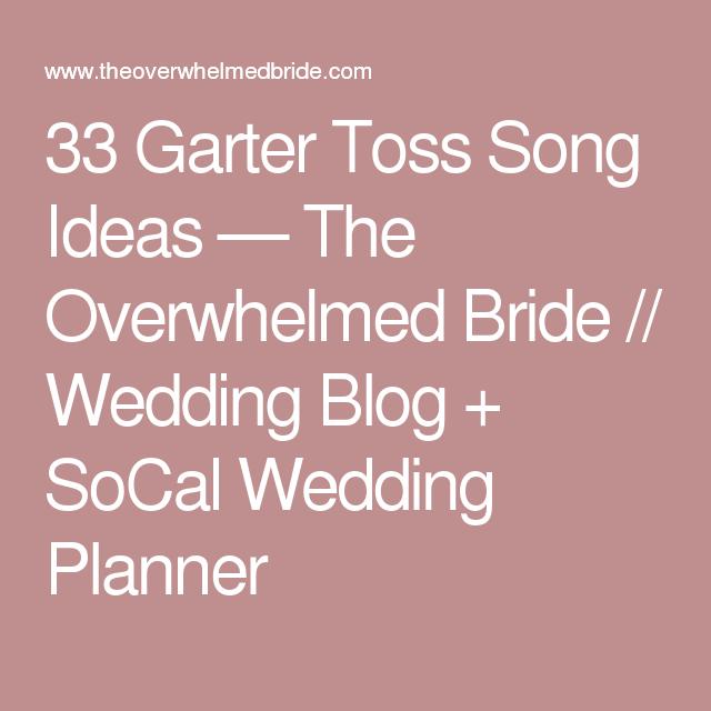 Wedding Garter Songs: Garter Toss Songs, Garter Toss