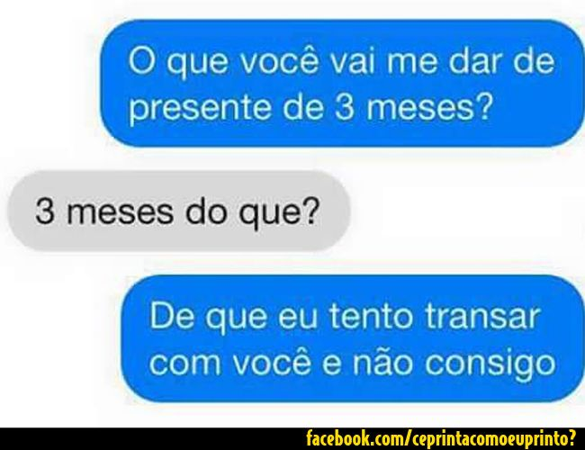 Pin De Stereotype Em Prints Do Facebook Presentes 3 Meses Humor