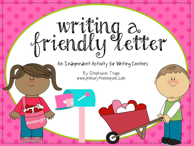 How To Write A Friendly Letter Free Printables Valentines Day