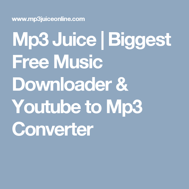 Mp3 Juice Biggest Free Music Downloader & Youtube to Mp3