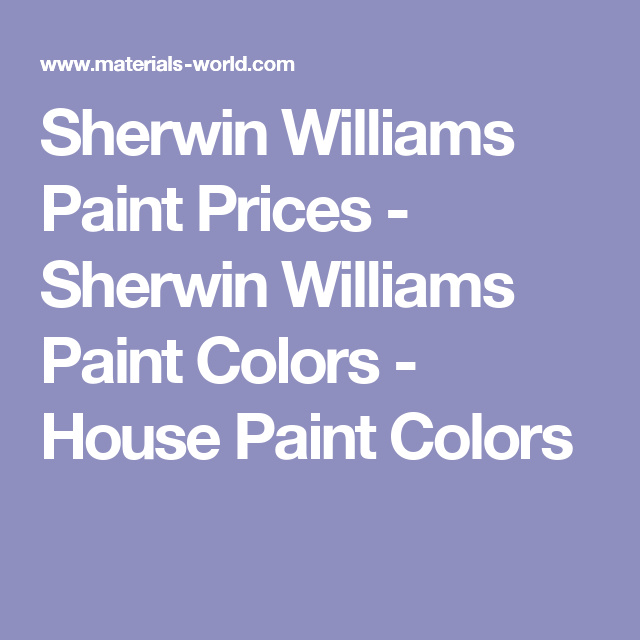 Sherwin Williams Paint Prices - Sherwin Williams Paint