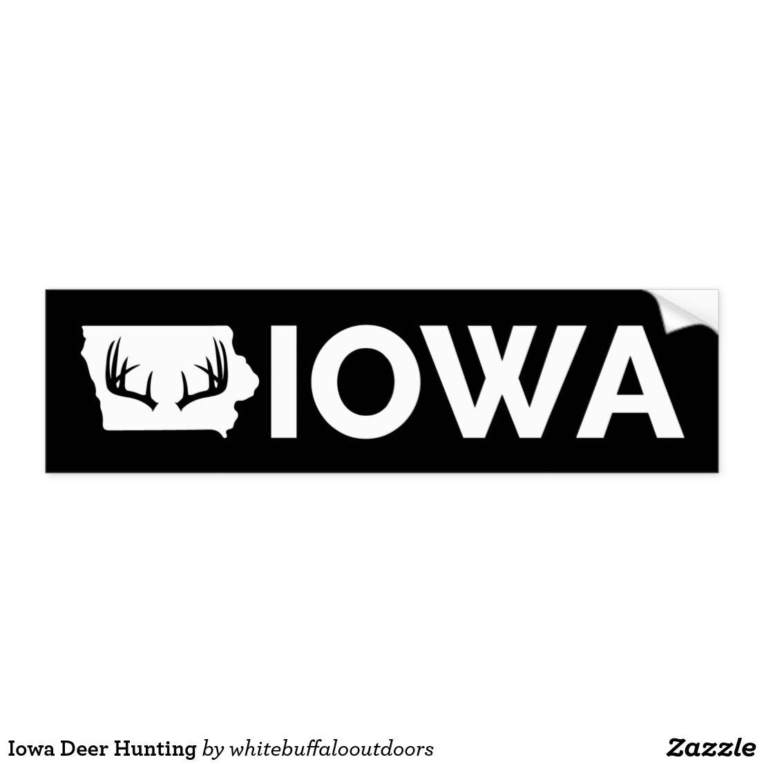 Iowa Deer Hunting Bumper Sticker Zazzle Com Iowa Deer Hunting Deer Hunting Hunting [ 1106 x 1106 Pixel ]