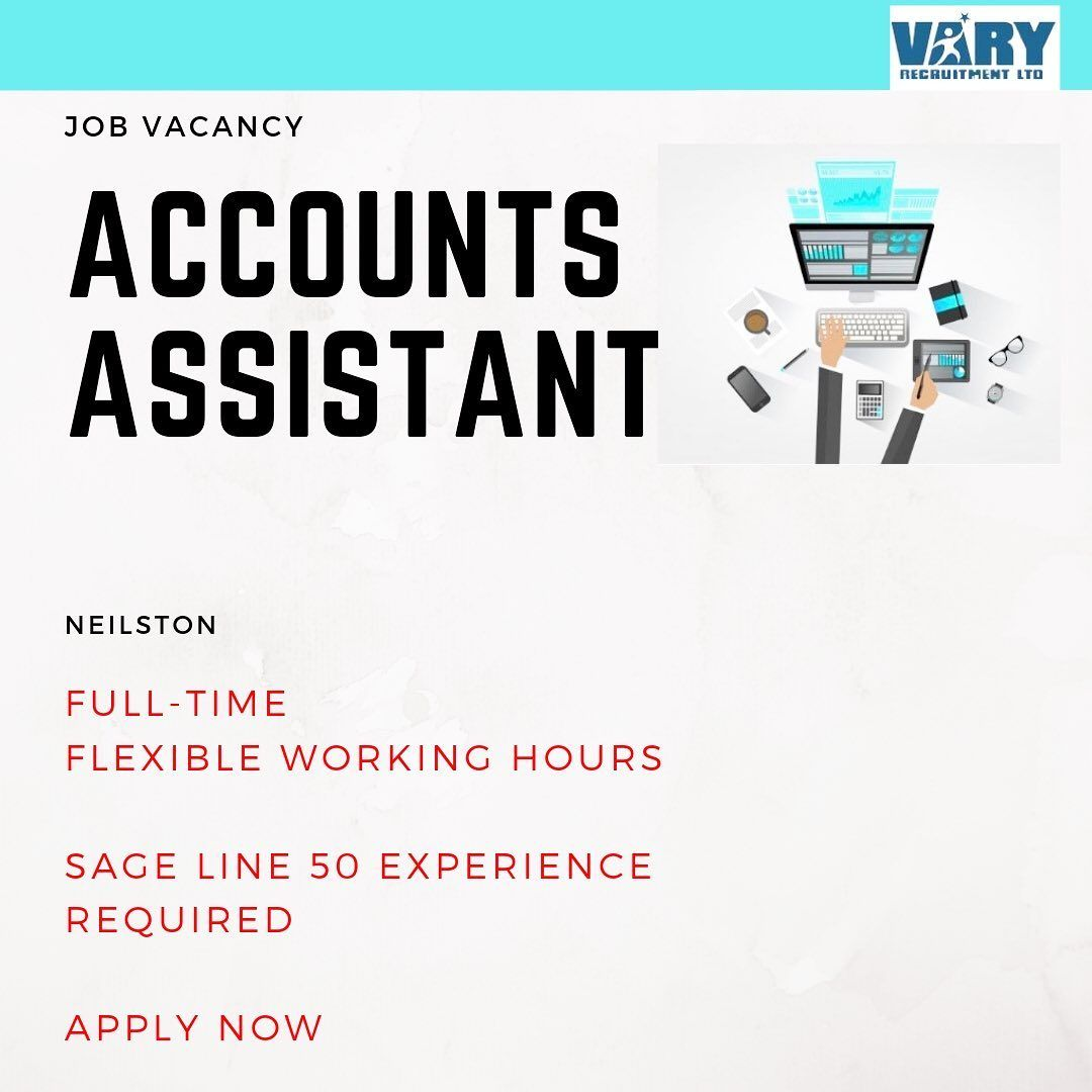 Job Vacancy Accounts Assistant Location Neilston Our Client In