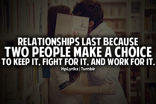 relationships last because