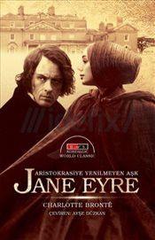 Jane Eyre : Aristokrasiye Yenilmeyen Aşk - Charlotte Bronte