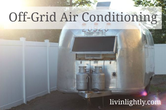 Off Grid Air Conditioning Off The Grid Off Grid Living Grid