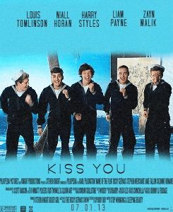 Kiss You Movie Poster I Love One Direction One Direction 1d Songs