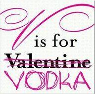 Vodka Feb 14 Pinterest Spruche