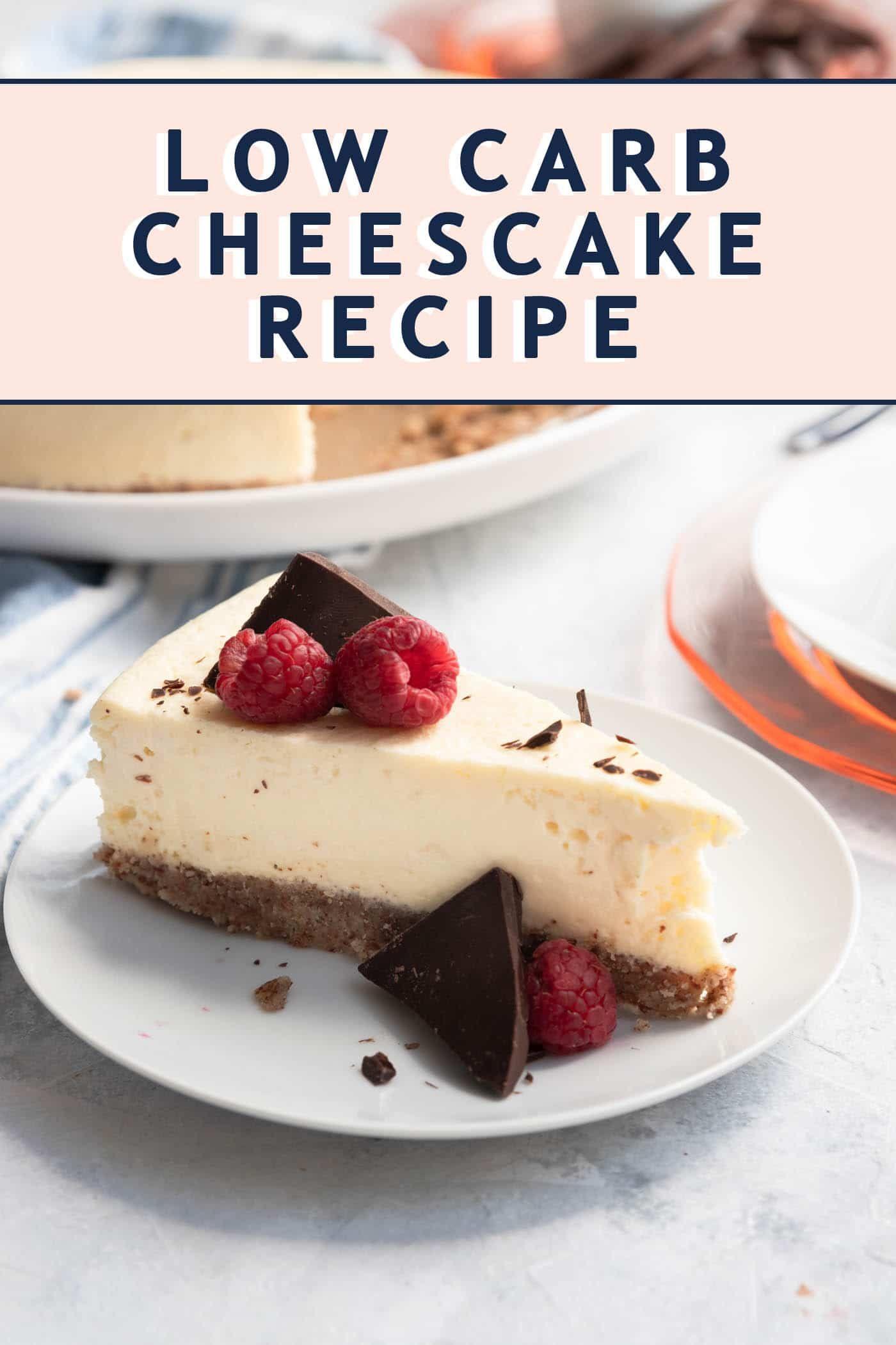 Keto Cheesecake Low Carb Cheesecake Recipe Sugar Cloth Recipe In 2020 Low Carb Cheesecake Recipe Cheesecake Recipes Low Carb Cheesecake