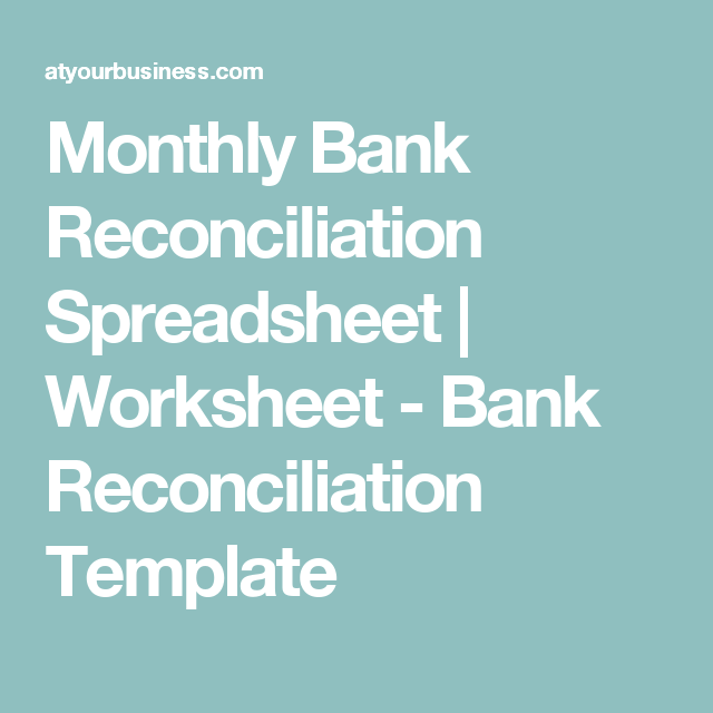 Monthly Bank Reconciliation Spreadsheet  Worksheet  Bank