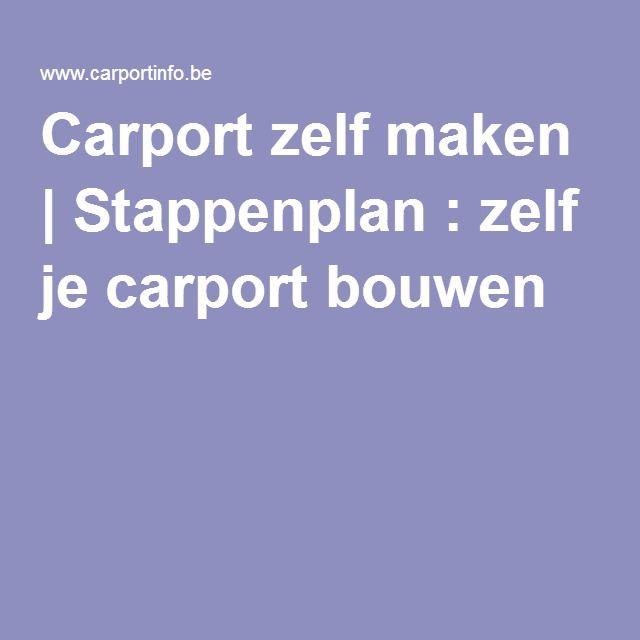 Carport zelf maken   Stappenplan : zelf je carport bouwen   Carport ...