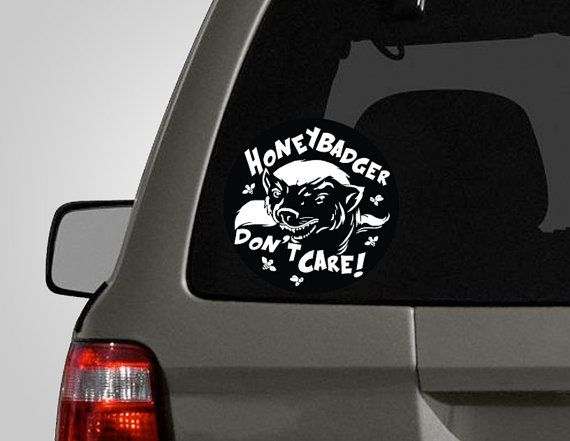 Honey Badger Dont Care Decal By PeelAndStickDecals On Etsy - Family car sticker decalsfamily car decal etsy